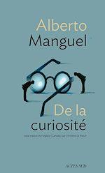 Télécharger le livre :  De la curiosité