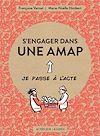 Téléchargez le livre numérique:  S'engager dans une AMAP