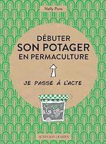 Télécharger cet ebook : Débuter son potager en permaculture