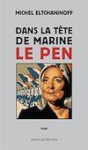 Téléchargez le livre numérique:  Dans la tête de Marine Le Pen