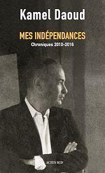 Télécharger le livre :  Mes indépendances