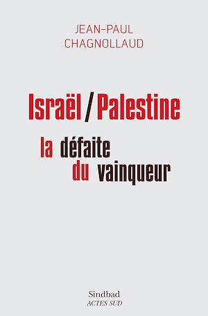 Téléchargez le livre :  Israël/Palestine : la défaite du vainqueur