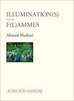 Télécharger cet ebook : Illumination(s) suivi de F(l)ammes