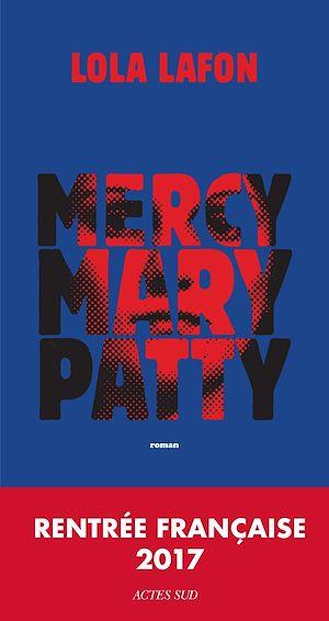 Téléchargez le livre :  Mercy, Mary, Patty