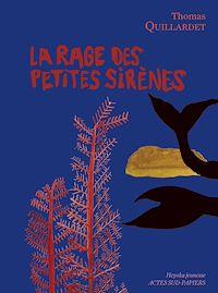 Télécharger le livre : La Rage des petites sirènes