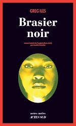 Télécharger le livre :  Brasier noir