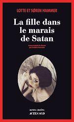 Télécharger le livre :  La Fille dans le marais de Satan