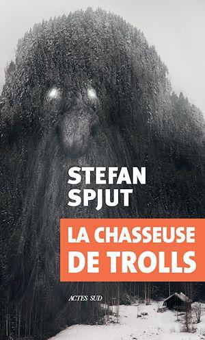 Téléchargez le livre :  La chasseuse de trolls