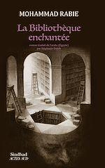 Télécharger le livre :  La Bibliothèque enchantée