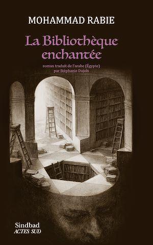 Téléchargez le livre :  La Bibliothèque enchantée