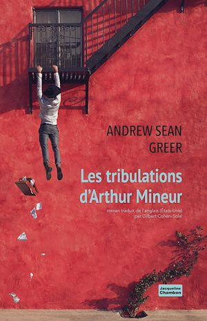 Téléchargez le livre :  Les tribulations d'Arthur Mineur