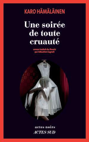 Téléchargez le livre :  Une soirée de toute cruauté