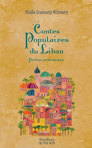 Téléchargez le livre :  Contes populaires du Liban