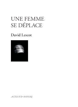 Téléchargez le livre :  Une femme se déplace