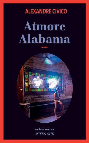 Téléchargez le livre :  Atmore, Alabama