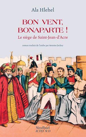 Téléchargez le livre :  Bon vent, Bonaparte!