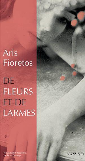Téléchargez le livre :  De fleurs et de larmes