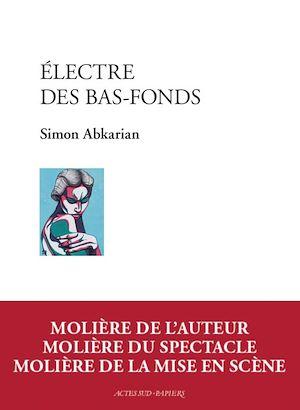 Téléchargez le livre :  Electre des bas-fonds