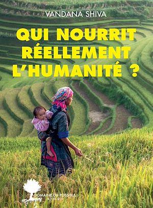Téléchargez le livre :  Qui nourrit réellement l'humanité ?