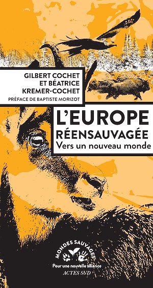 Téléchargez le livre :  L'Europe réensauvagée