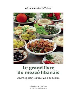 Téléchargez le livre :  Le Grand livre du Mezzé libanais