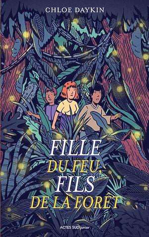 Téléchargez le livre :  Fille du feu, Fils de la forêt