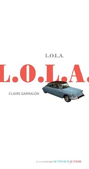 Téléchargez le livre :  L.O.L.A.