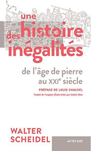 Téléchargez le livre :  Une histoire des inégalités