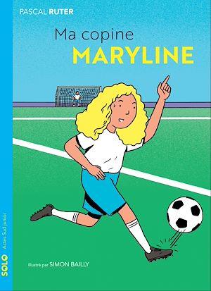 Téléchargez le livre :  Ma copine Maryline