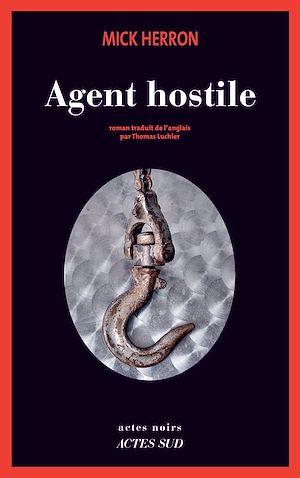 Téléchargez le livre :  Agent hostile