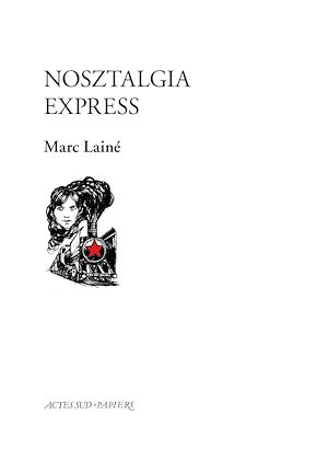 Téléchargez le livre :  Nosztalgia Express