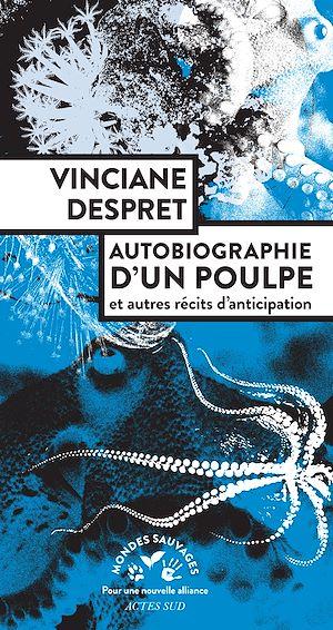 Téléchargez le livre :  Autobiographie d'un poulpe