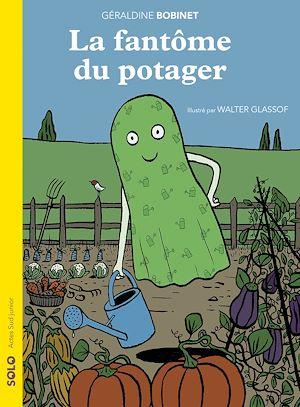 Téléchargez le livre :  La fantôme du potager