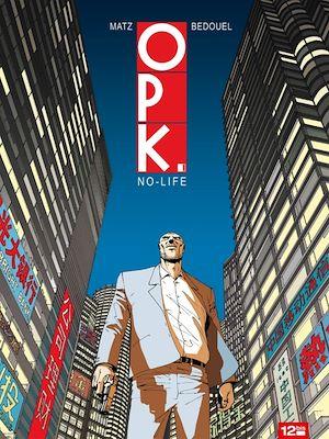 Téléchargez le livre :  OPK - Tome 01
