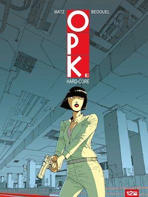 Téléchargez le livre :  OPK - Tome 02