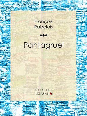 Téléchargez le livre :  Pantagruel