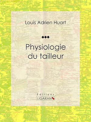 Téléchargez le livre :  Physiologie du tailleur