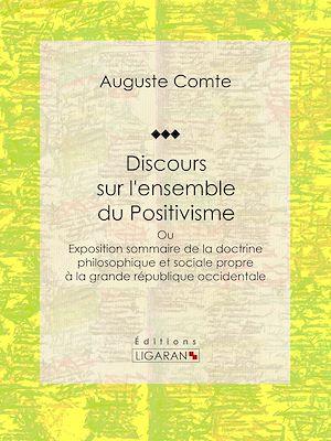 Téléchargez le livre :  Discours sur l'ensemble du Positivisme