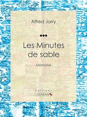 Téléchargez le livre :  Les Minutes de sable