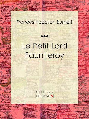 Téléchargez le livre :  Le Petit Lord Fauntleroy