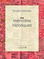 Télécharger le livre :  Mémoires historiques