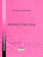 Télécharger le livre :  Mateo Falcone