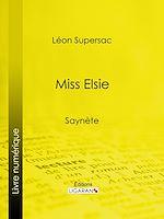 Télécharger le livre :  Miss Elsie
