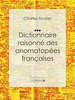Télécharger cet ebook : Dictionnaire raisonné des onomatopées françaises