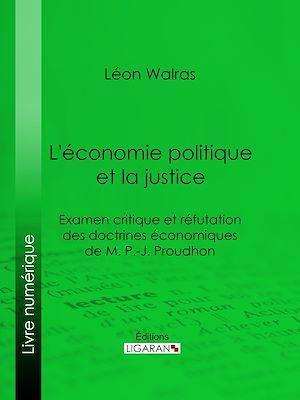 Téléchargez le livre :  L'économie politique et la justice