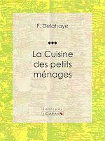 Télécharger cet ebook : La Cuisine des petits ménages