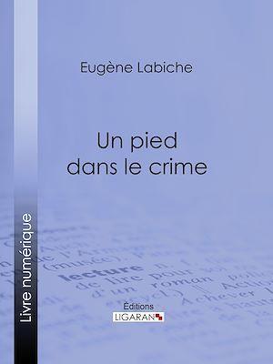 Téléchargez le livre :  Un pied dans le crime
