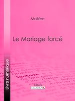 Télécharger le livre :  Le Mariage forcé
