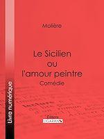 Télécharger le livre :  Le Sicilien ou l'amour peintre