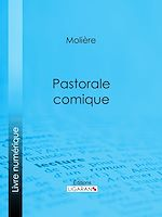 Télécharger le livre :  Pastorale comique
